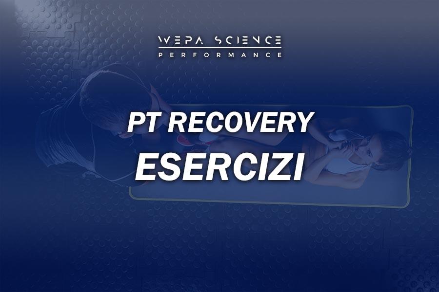 corso pt recovery esercizi